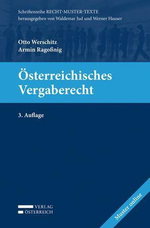 Österreichisches Vergaberecht von Ragossnig,  Armin, Werschitz,  Otto
