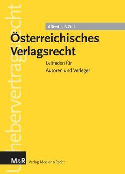 Österreichisches Verlagsrecht von Noll,  Alfred