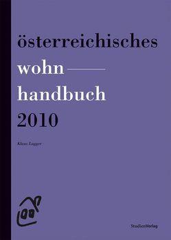 Österreichisches Wohnhandbuch 2010 von Lugger,  Klaus
