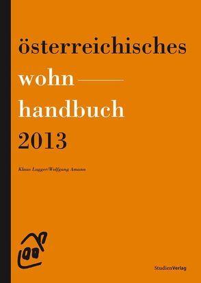 Österreichisches Wohnhandbuch 2013 von Amann,  Wolfgang, Lugger,  Klaus