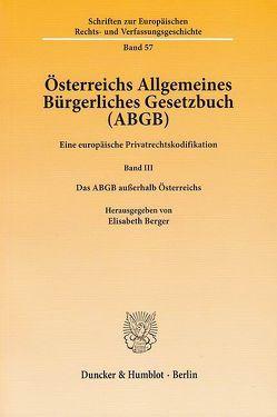 Österreichs Allgemeines Bürgerliches Gesetzbuch (ABGB). von Berger,  Elisabeth