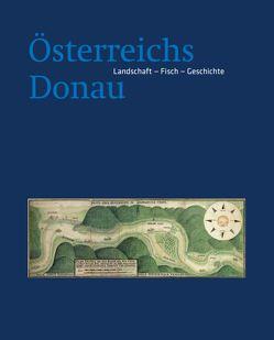Österreichs Donau von Haidvogl,  Gertrud, Hohensinner,  Severin, Jungwirth,  Mathias, Waidbacher,  Herwig