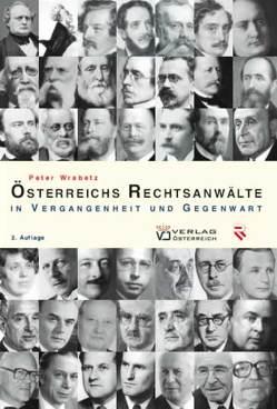Österreichs Rechtsanwälte von Wrabetz,  Peter