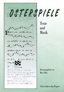 Osterspiele. Texte und Musik. von Siller,  Max