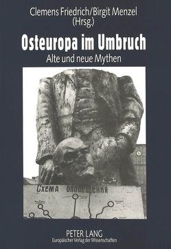 Osteuropa im Umbruch von Friedrich,  Clemens, Menzel,  Birgit