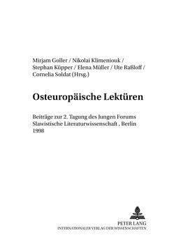 Osteuropäische Lektüren von Goller,  Mirjam, Klimeniouk,  Nikolai, Küpper,  Stephan, Müller,  Elena
