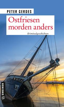 Ostfriesen morden anders von Gerdes,  Peter