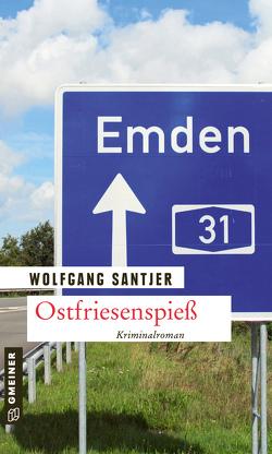 Ostfriesenspieß von Santjer,  Wolfgang