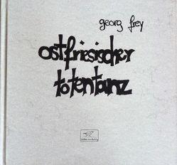 Ostfriesischer Totentanz von Frey,  Georg