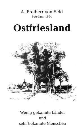 Ostfriesland von Rauhaus,  Alfred, Seld,  A von