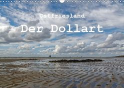 Ostfriesland – Der Dollart (Wandkalender 2019 DIN A3 quer) von Poetsch,  Rolf