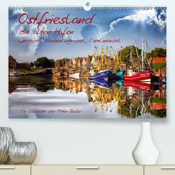 Ostfriesland, die alten Häfen – Greetsiel, Neuharlingersiel, Carolinensiel (Premium, hochwertiger DIN A2 Wandkalender 2021, Kunstdruck in Hochglanz) von Roder,  Peter