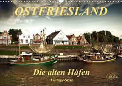 Ostfriesland – die alten Häfen, Vintage-Style (Wandkalender 2019 DIN A3 quer) von Roder,  Peter