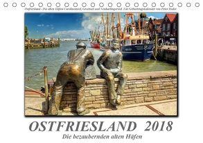 Ostfriesland – die bezaubernden alten Häfen / Geburtstagskalender (Tischkalender 2018 DIN A5 quer) von Roder,  Peter