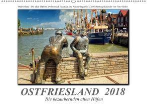 Ostfriesland – die bezaubernden alten Häfen / Geburtstagskalender (Wandkalender 2018 DIN A2 quer) von Roder,  Peter