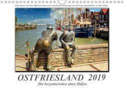 Ostfriesland – die bezaubernden alten Häfen / Geburtstagskalender (Wandkalender 2019 DIN A4 quer) von Roder,  Peter