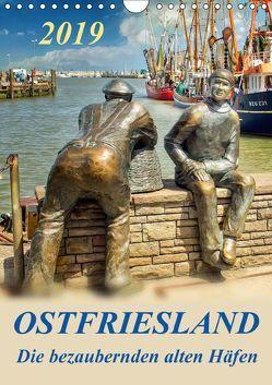 Ostfriesland – die bezaubernden alten Häfen / Planer (Wandkalender 2019 DIN A4 hoch) von Roder,  Peter
