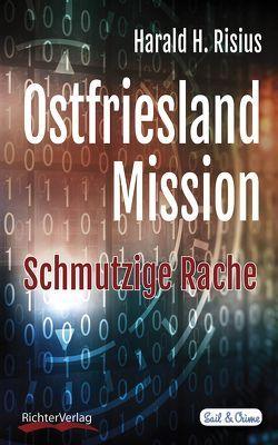 Ostfriesland Mission von Risius,  Harald