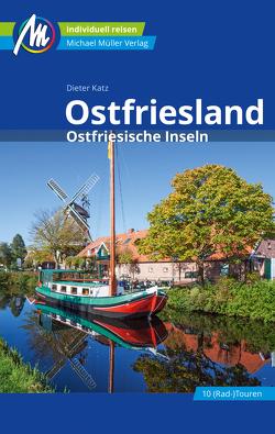 Ostfriesland & Ostfriesische Inseln Reiseführer Michael Müller Verlag von Katz,  Dieter