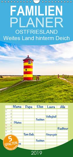 OSTFRIESLAND Weites Land hinterm Deich – Familienplaner hoch (Wandkalender 2019 , 21 cm x 45 cm, hoch) von Dreegmeyer,  Andrea