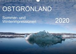 Ostgrönland – Sommer- und Winterimpressionen (Wandkalender 2020 DIN A3 quer) von Geschke,  Sabine