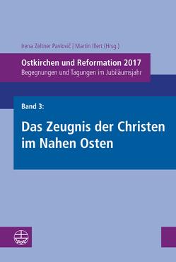 Ostkirchen und Reformation 2017 von Illert,  Martin, Zeltner Pavlovic,  Irena