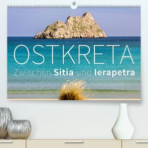 Ostkreta – Zwischen Sitia und Ierapetra (Premium, hochwertiger DIN A2 Wandkalender 2021, Kunstdruck in Hochglanz) von Hoffmann,  Monika