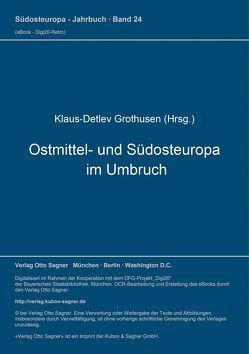 Ostmittel- und Südosteuropa im Umbruch von Grothusen,  Klaus-Detlev