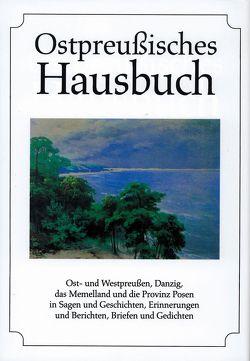 Ostpreußisches Hausbuch von Klein,  Diethard H