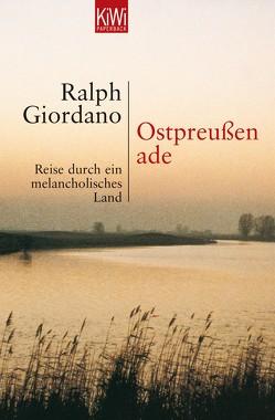 Ostpreussen ade von Giordano,  Ralph