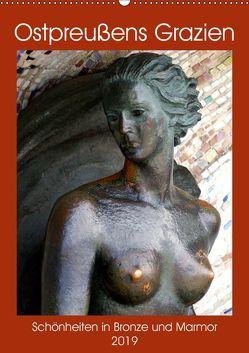 Ostpreußens Grazien – Schönheiten in Bronze und Marmor (Wandkalender 2019 DIN A2 hoch) von von Loewis of Menar,  Henning