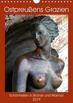 Ostpreußens Grazien – Schönheiten in Bronze und Marmor (Wandkalender 2019 DIN A4 hoch) von von Loewis of Menar,  Henning