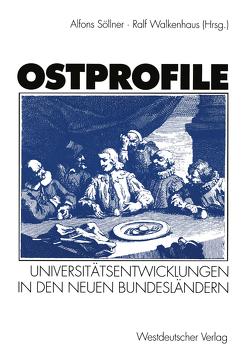 Ostprofile von Söllner,  Alfons, Walkenhaus,  Ralf
