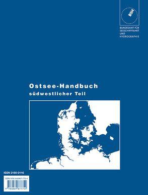 Ostsee-Handbuch / Flensburg bis S-Schweden und Szczecin von Bundesamt für Seeschifffahrt und Hydrographie