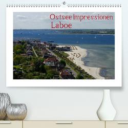 Ostsee Impressionen Laboe (Premium, hochwertiger DIN A2 Wandkalender 2021, Kunstdruck in Hochglanz) von Riedel,  Tanja