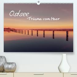 Ostsee – Träume vom Meer (Premium, hochwertiger DIN A2 Wandkalender 2021, Kunstdruck in Hochglanz) von - Michael Kremer,  SnapArt