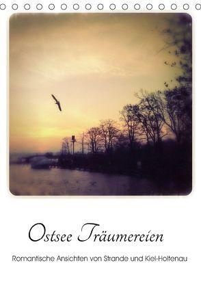 Ostsee Träumereien – Romantische Ansichten von Strande und Kiel-Holtenau (Tischkalender 2018 DIN A5 hoch) von fraufranz