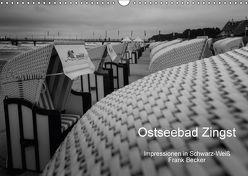Ostseebad Zingst – Impressionen in Schwarz-Weiß (Wandkalender 2018 DIN A3 quer) von Becker,  Frank