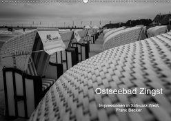 Ostseebad Zingst – Impressionen in Schwarz-Weiß (Wandkalender 2019 DIN A2 quer) von Becker,  Frank
