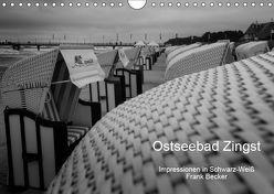 Ostseebad Zingst – Impressionen in Schwarz-Weiß (Wandkalender 2019 DIN A4 quer) von Becker,  Frank
