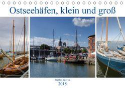 Ostseehäfen, klein und groß (Tischkalender 2018 DIN A5 quer) von Gierok,  Steffen