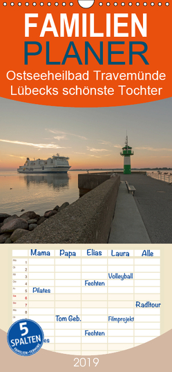 Ostseeheilbad Travemünde – Lübecks schönste Tochter – Familienplaner hoch (Wandkalender 2019 , 21 cm x 45 cm, hoch) von Potratz,  Andrea