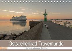 Ostseeheilbad Travemünde – Lübecks schönste Tochter (Tischkalender 2019 DIN A5 quer) von Potratz,  Andrea