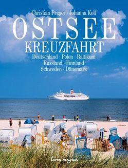 Ostseekreuzfahrt von Kolf,  Johanna, Prager,  Christian