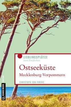 Ostseeküste Mecklenburg-Vorpommern von von Fircks,  Christoph