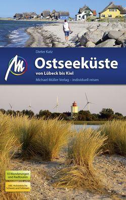 Ostseeküste von Lübeck bis Kiel Reiseführer Michael Müller Verlag von Katz,  Dieter