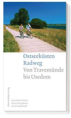 Ostseeküsten Radweg von Hugenbusch,  Daniel, Hugenbusch,  David, Reinke,  Hans-Dieter