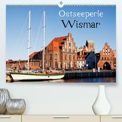 Ostseeperle Wismar (Premium, hochwertiger DIN A2 Wandkalender 2021, Kunstdruck in Hochglanz) von boeTtchEr,  U