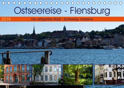 Ostseereise – Flensburg (Tischkalender 2019 DIN A5 quer) von Riedel,  Tanja