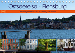 Ostseereise – Flensburg (Tischkalender 2020 DIN A5 quer) von Riedel,  Tanja